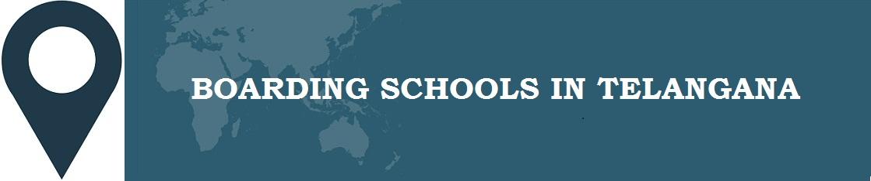 Boarding Schools in Telangana