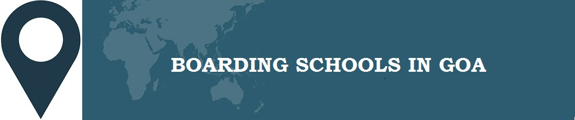 Boarding Schools in Goa