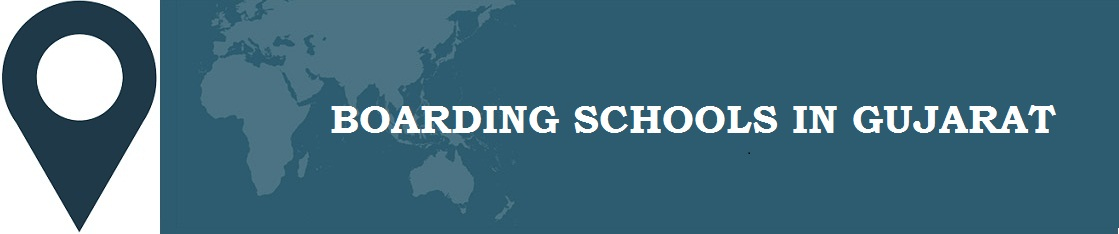 Boarding Schools in Gujarat