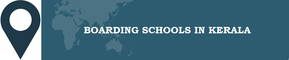 Boarding Schools in Kerala