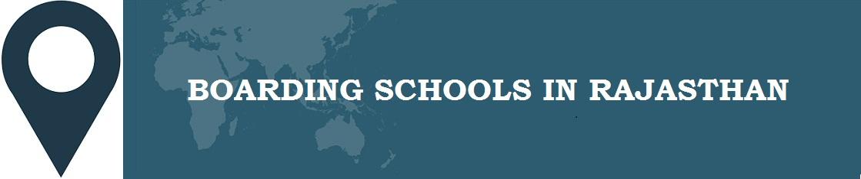 Boarding Schools in Rajasthan
