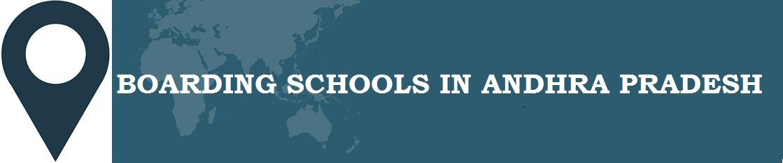 Boarding Schools in Andhra Pradesh